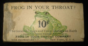 "arly 20th century ""Frog In Your Throat"" box."