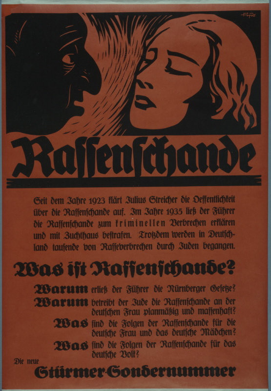 "A Nazi propaganda poster warning the German public about ""Rassenschande"" [race pollution], justifies the Nuremberg laws, c. 1935. Courtesy of the United States Holocaust Memorial Museum/ Deutsches Historisches Museum GmbH."