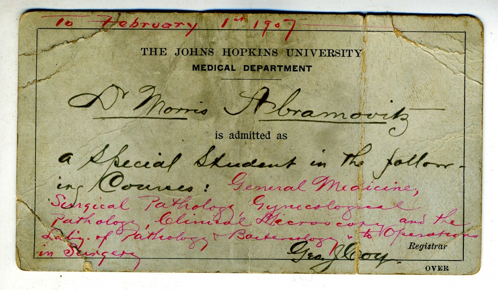 Receipt granting Abramovitz status as a student in special courses at the Johns Hopkins Medical School. Gift in memory of Leonard J. Abramovitz, M.D. and Jeanne D. Abramovitz by their children, JMM 2001.26.60b